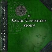 A Celtic Christmas Story de Celtic Angels