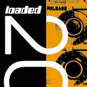 Loaded, Vol. 20 (1990 - 2010 Bonus 30 Track Version) by Various Artists