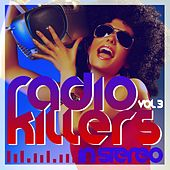 Radio Killers in Stereo, Vol. 3 by Various Artists