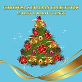 Christmas Italian Collection (30 Lost & Rarity Songs) von Various Artists