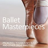 Ballet Masterpieces: Prokofiev, Tchaikovsky, Bizet and Other Masters by Various Artists