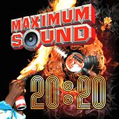 Maximum Sound 20:20 von Various Artists