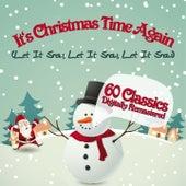 It´s Christmas Time Again (Let It Snow, Let It Snow, Let It Snow) von Various Artists