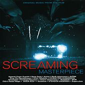 Screaming Masterpiece (Original Music from the Film) de Various Artists