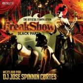 Freakshow Black Party - The Official Compilation (Mezclado Por DJ Jose Spinnin Cortes) de Various Artists
