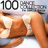 100 Dance Collection (The Best Of Dance) by Various Artists