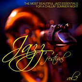 Jazz Festival, Vol. 2 (The Most Beautiful Jazz Essentials for a Chillin' Summer Night) di Various Artists