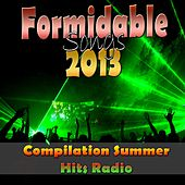 Formidable Songs 2013 (Compilation Summer Hits Radio) von Various Artists