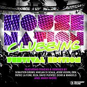 House Nation Clubbing - Festival Edition von Various Artists