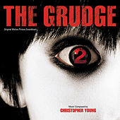 The Grudge 2 by Christopher Young