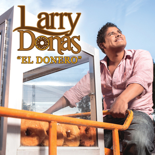 """El Donero by Larry Donas """"El Donero"""