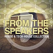 From The Speakers, Vol. 9 (House & Tech-House Collection) by Various Artists