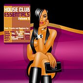 House Club Essentials, Vol. 6 by Various Artists