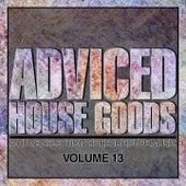 Adviced House Goods, Vol. 13 de Various Artists