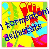I tormentoni dell'estate by Various Artists