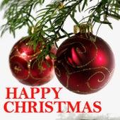 Happy Christmas (Merry Christmas Merry Christmas) von Various Artists