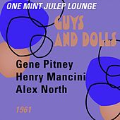 Guys and Dolls (One Mint Julip Lounge 1961) von Various Artists