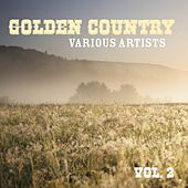 Golden Country, Vol. 2 by Various Artists