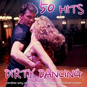 Dirty Dancing 50 Hits von Various Artists