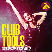 Club Tools - Progressive House, Vol. 2 by Various Artists