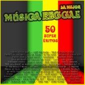 La Mejor Música Reggae - 50 Super Éxitos by Various Artists