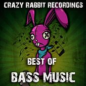 Crazy Rabbit Recordings: Best of Bass Music by Various Artists