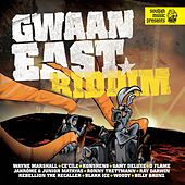 Gwaan East Riddim de Various Artists