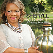 A Vessel of Your Will by Sheryll Mitchell