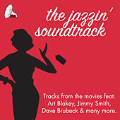 The Jazzin' Soundtrack von Various Artists