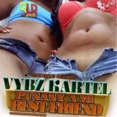 Punany a MI Best Friend by VYBZ Kartel
