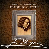 Classical Digitally Remastered: Frédéric Chopin von Various Artists