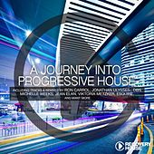 A Journey Into Progressive House, Vol. 11 by Various Artists