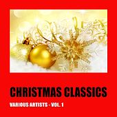 Christmas Classics, Vol. 1 de Various Artists