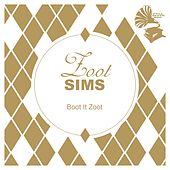 Boot It Zoot by Zoot Sims
