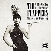 The Flappers (Music and Dancing from The Golden Twenties) de Various Artists