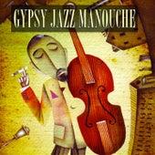 Gypsy Jazz Manouche (100 Original Tracks - Remastered) von Various Artists
