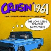 The Lion Sleeps Tonight (Wimoweh) (Cruisin' 1961) de Various Artists