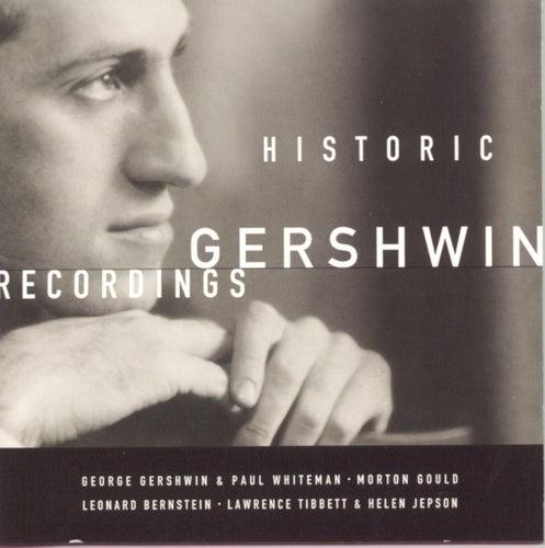 Historic Gershwin Recordings by George Gershwin