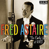 The Early Years at RKO by Fred Astaire