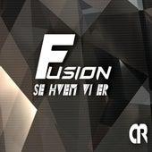 Se Hvem Vi Er by Fusion