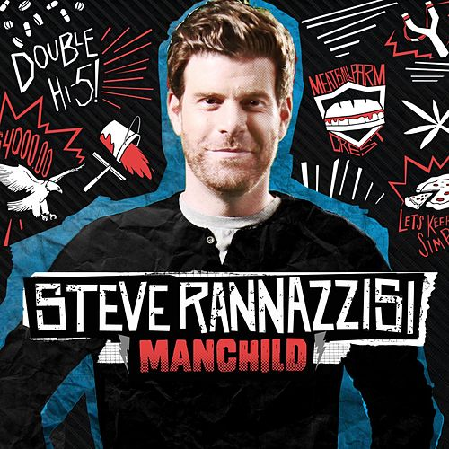 Manchild by Steve Rannazzisi