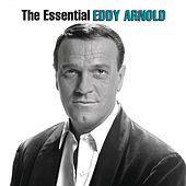 The Essential Eddy Arnold de Eddy Arnold