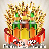 Party Hits - Feiern bis 2 Promille de Various Artists