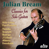 Classics for Solo Guitar by Julian Bream