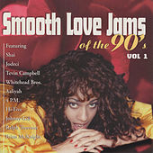 Smooth Love Jams of the 90's, Vol. 1 von Various Artists