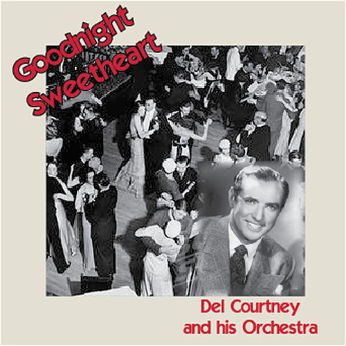 Goodnight Sweetheart by His Orchestra