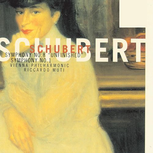 Symphonies Nos.1&8 'Unfinished' by Franz Schubert
