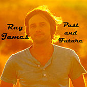 Past and Future de Ray James