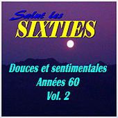 Salut les Sixties: Douces et sentimentales années 60, Vol. 2 by Various Artists