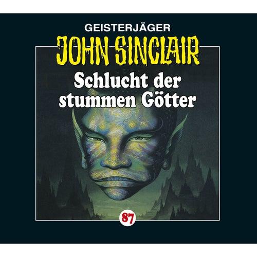 Folge 87: Schlucht der stummen Götter von John Sinclair